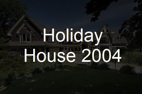 Holiday House 2004